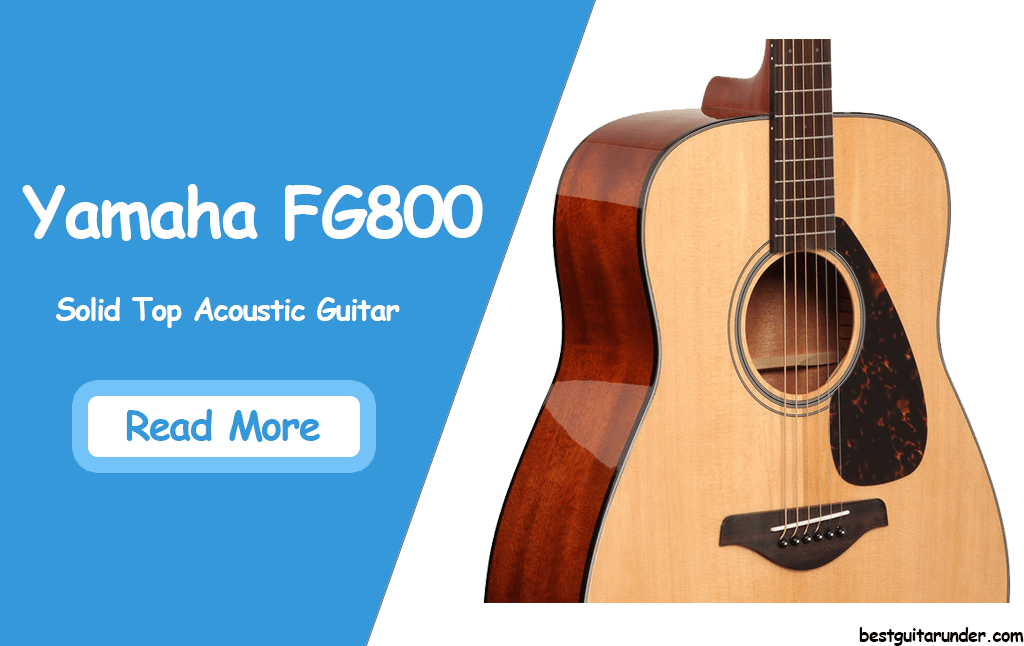 Yamaha FG800 Solid Top Acoustic Guitar review
