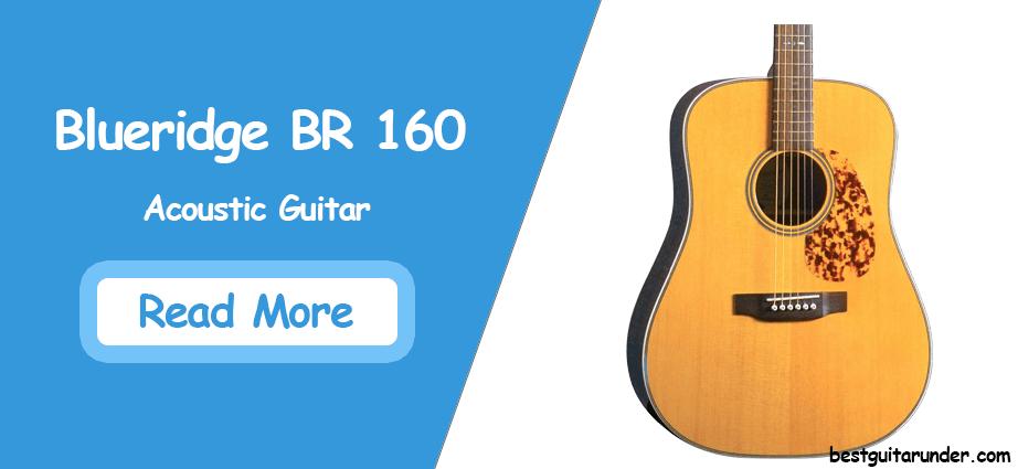 Blueridge Guitars 6 String Acoustic Guitar review