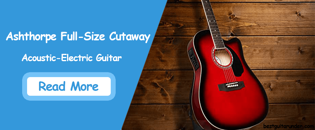 Ashthorpe Full-Size Cutaway Acoustic Electric Guitar Review