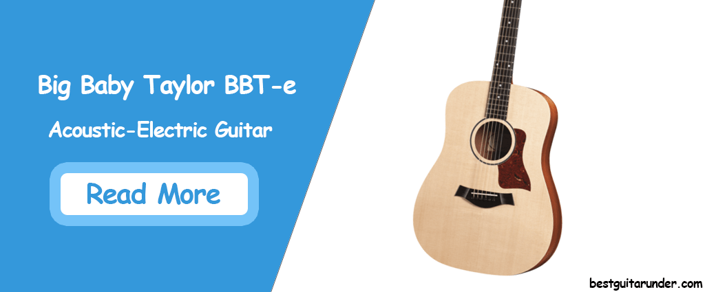 Big Baby Taylor (BBT-e) Acoustic Electric Guitar